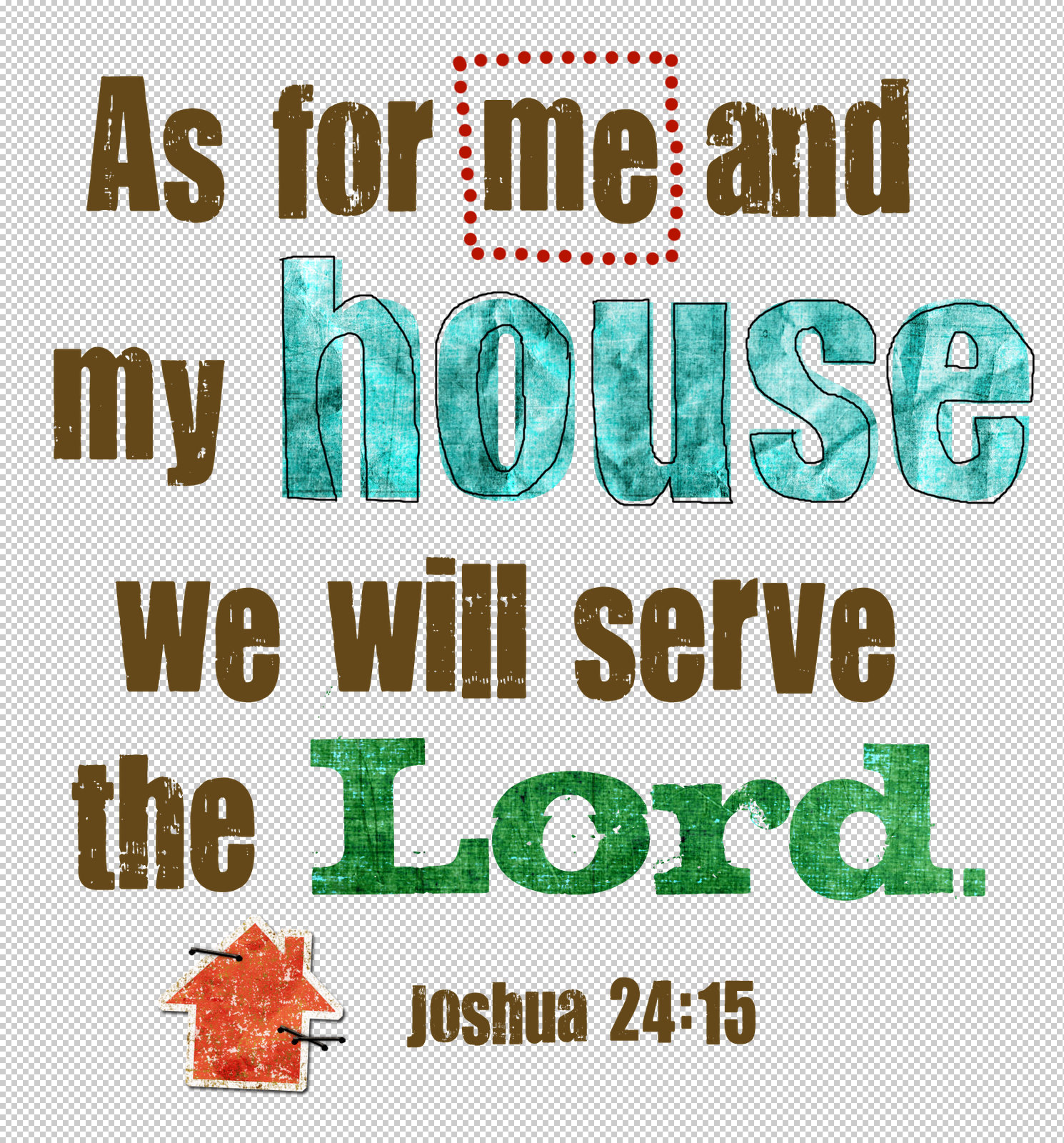As For Me And My House We Will Serve The Lord Wallpaper